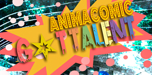 Concurso Animacomic Got Talent