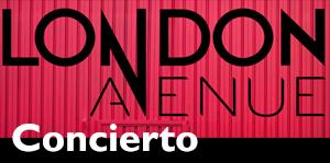 Concierto de London Avenue