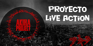 Akira Project: Proyecto Live Action