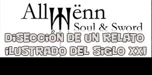 Allwënn Soul & Sword: disección de un relato ilustrado del siglo XXI