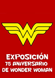 Exposición: 75 aniversario de Wonder Woman
