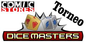 Torneo Dice Masters – ComicStores