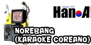Norebang (Karaoke Coreano)