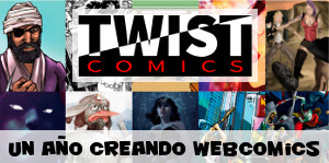 Twist Comics: un año creando webcómic