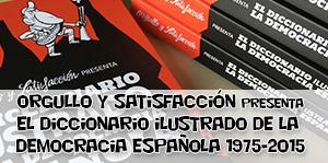 OyS: Diccionario ilustrado de la democracia española