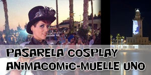 Pasarela cosplay Animacomic – Muelle Uno