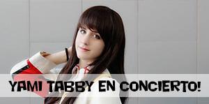 ¡Yami Tabby en concierto!