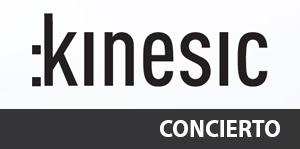 Concierto de :kinesic