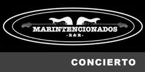 Concierto de Marintencionados