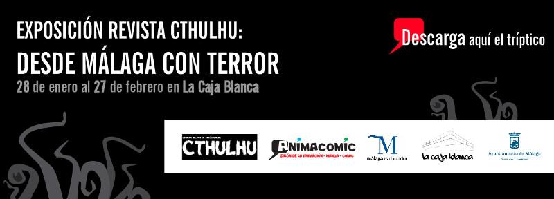 Exposición Revista Cthulhu: desde Málaga con terror